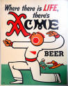 1938 Acme poster Where there is Life