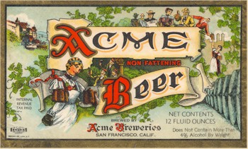 "Acme Beer label ""Non-Fatening"" 1937-40"