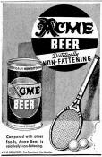 Acme beer can dietically non fatening Aug. '37