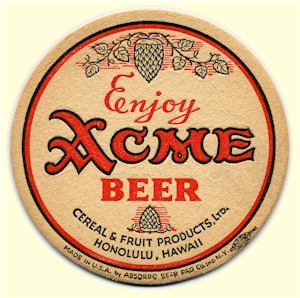 Beer coaster from Acme's Hawaiian agent - image