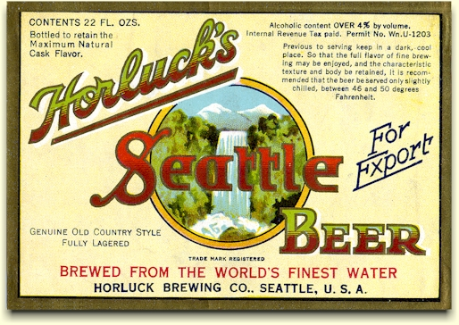 Horluck's Seattle Beer label, 22 oz.