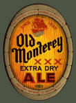 Old Monterey Ale label 12 oz.