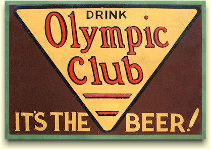 Olympic Club, tin beer sign ca.1933