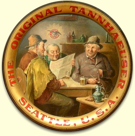 """Original Tannhauser"" beer tray, Seattle"