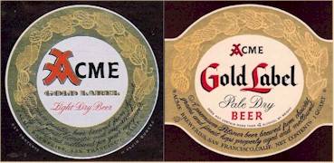 two labels for Acme's Gold Label beer